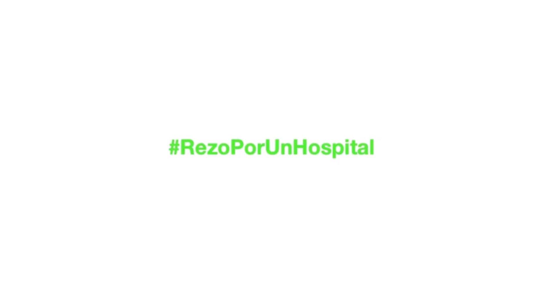 #RezaPorUnHospital
